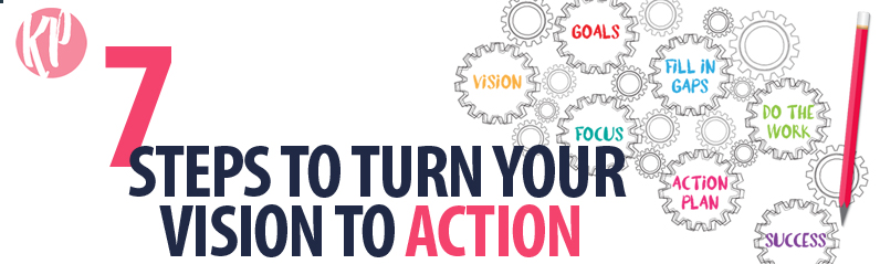 Katherine-McGraw-Patterson_7 Steps to Turn Your Vision to Action